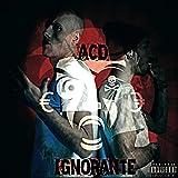Ignorante (feat. Santo Trafficante) [Explicit]