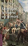 Saint-Just, la liberté ou la mort par Benoit (IV)