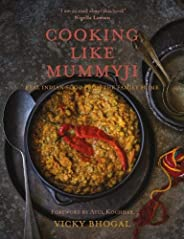 Cooking Like Mummyji: Real British Asian Cooking