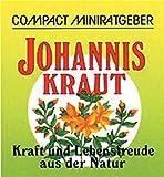 Johanniskraut: Kraft und Lebensfreude aus der Natur -