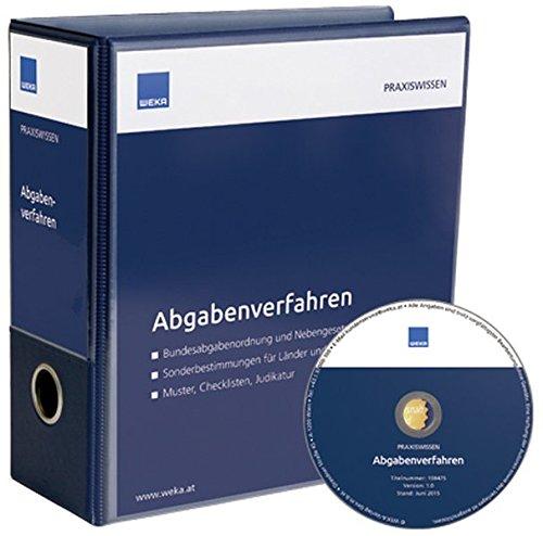 Abgabenverfahren: Bundesabgabenordnung und Nebengesetze - Sonderbestimmungen für Länder und Gemeinden - Muster, Checklisten, Judikatur