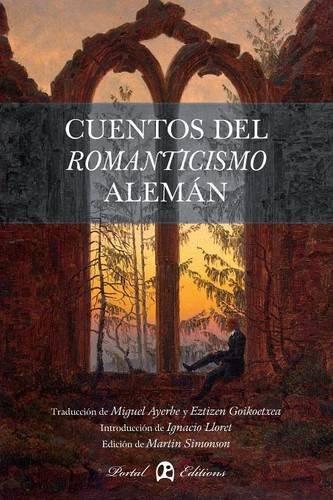 Cuentos del Romanticismo alemán (Expresiones: Romanticismo alemán)