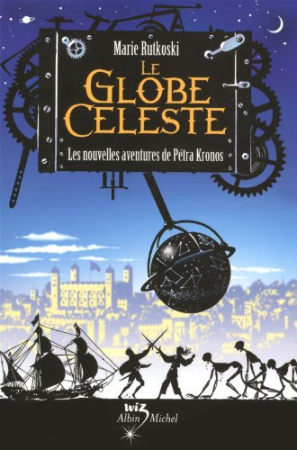 Le globe céleste - Les nouvelles aventures de Petro Kronos
