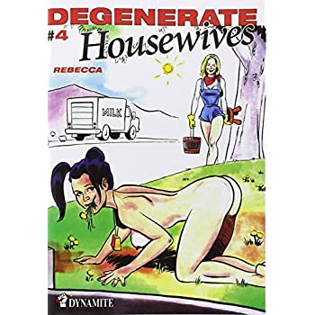 Degenerate Housewives - Tome 4 (04)