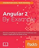 Angular 2 By Example by Chandermani Arora (2016-11-04)