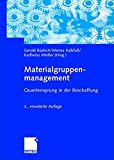 Materialgruppenmanagement: Quantensprung in der Beschaffung