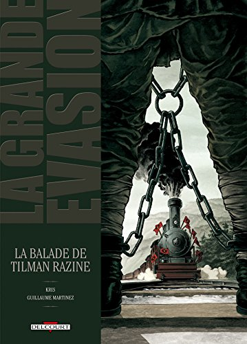 La Grande Évasion - La Ballade de Tilman Razine