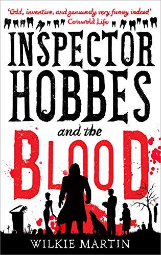 Inspector Hobbes and the Blood: Comedy Crime Fantasy (unhuman Book 1) (English Edition) por Wilkie Martin