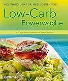 Low-Carb-Powerwoche: In 7 Tagen Vitalität gewinnen und Gewicht verlieren