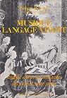 Musique, langage vivant, tome 1 : Analyse d'oeuvres musicales des XVIIe et XVIIIe siècles par Bérard
