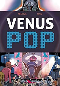 Vénus Pop par Hernan Migoya