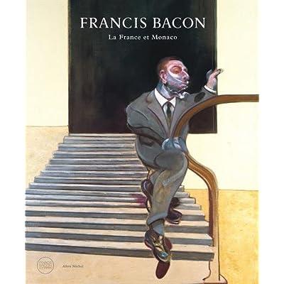 Francis Bacon: La France et Monaco