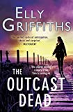 The Outcast Dead (The Dr Ruth Galloway Mysteries)