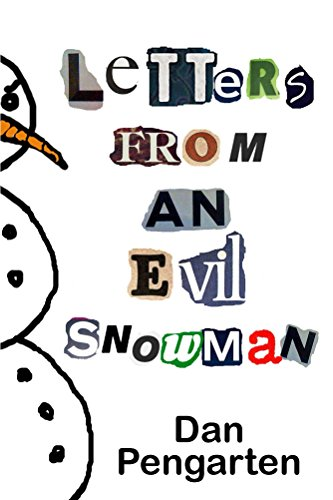 Letters from an Evil Snowman (English (Scary Snowman)