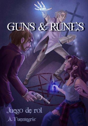 Guns & Runes: Juego de rol de magia, acción y terror
