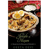 Jewels of Nizam: Recipies from the Khansama of Hyderabad: Recipes from the Khansamas of Hyderabad