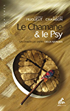 Le Chamane & le Psy: Un dialogue entre deux mondes