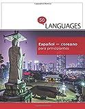 Español - coreano para principiantes: Un libro en dos idiomas
