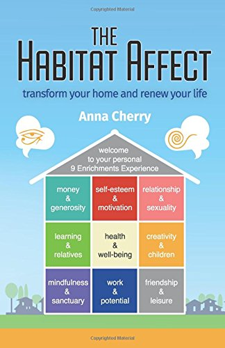 The Habitat Affect: Transform your home and renew your life