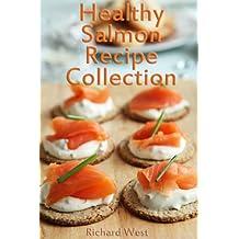 Healthy Salmon Recipe Collection (English Edition)