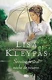 13. Secretos de una noche de verano (serie Wallflowers) - Lisa Kleypas :arrow: 2004