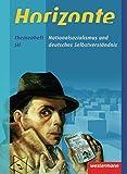 Horizonte - Geschichte für die Qualifikationsphase in Niedersachsen: Nationalsozialismus: Themenheft