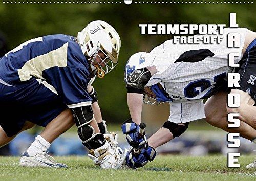 Teamsport Lacrosse - Face-off (Wandkalender 2019 DIN A2 quer): Packende Spielszenen aus der Welt des Lacrosse (Monatskalender, 14 Seiten ) (CALVENDO Sport) (Crosse Postkarte La)