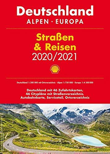 Shell Straßen & Reisen 2020/21 Deutschland 1:300.000, Alpen, Europa (Shell Atlanten)