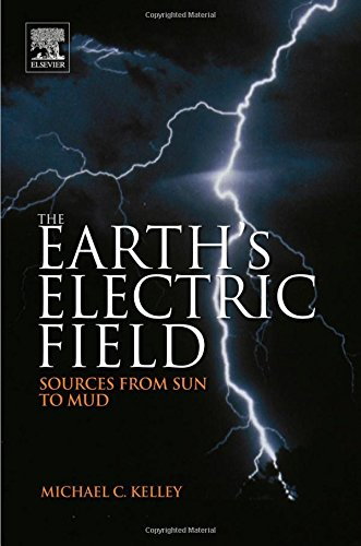 The Earth S Electric Field: Sources from Sun to Mud