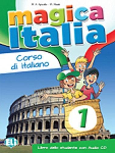 Magica Italia. Libro studente. Con CD Audio: 1