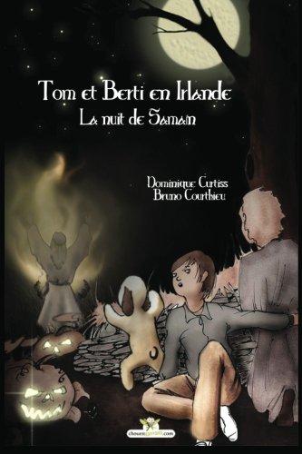 Tom et Berti en Irlande.: La nuit de Samain.