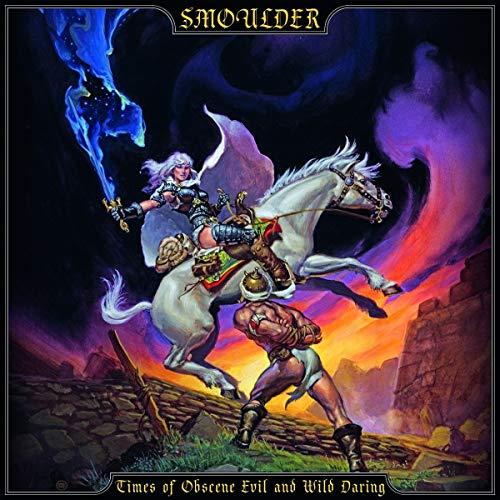 Smoulder: Times of Obscene Evil and Wild Daring (Audio CD)
