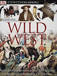 Wild West (DK Eyewitness Books)