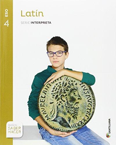 LATIN SERIE INTERPRETA 4 ESO SABER HACER