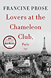 Lovers at the Chameleon Club, Paris 1932: A Novel (P.S. (Paperback))
