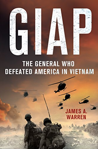 Giap: The General Who Defeated America in Vietnam (English Edition)