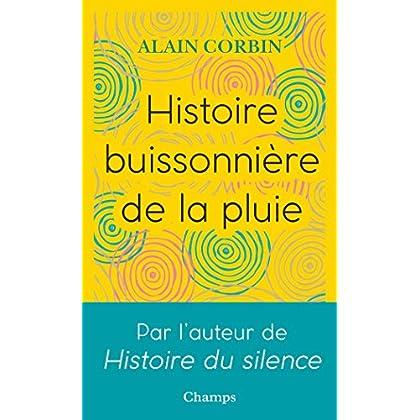 Histoire buissonière de la pluie (Champs)