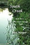 South Creek: Volume 3 (The Cooper Family Saga)