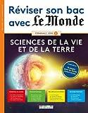 Réviser son bac avec Le Monde : Sciences de la vie et de la Terre, version augmentée