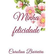 Minha felicidade (Portuguese Edition)