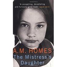 Mistress'S Daughter: A Memoir