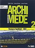 Archimede. Corso di storia. Percorsi facilitati. BES. Per le Scuole superiori: 2