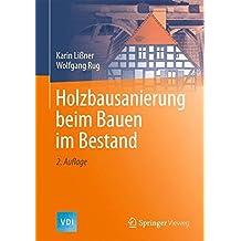 Holzbausanierung beim Bauen im Bestand (VDI-Buch)
