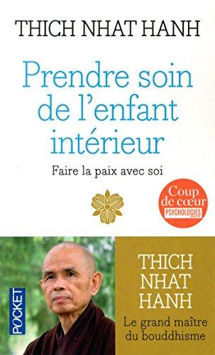 Prendre soin de l'enfant intérieur par Thich Nhat HANH