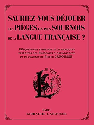 sauriez-vous-dejouer-les-pieges-les-plus-sournois-de-la-langue-francaise-