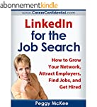 LinkedIn for the Job Search: How to G...
