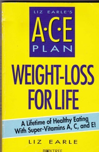 liz-earles-ace-plan-weight-loss-for-life-by-earle-liz-1994-paperback