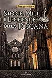 Storie, miti e leggende della Toscana