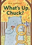 What's Up, Chuck? (English Edition)