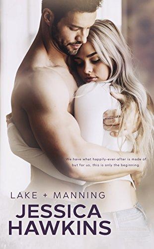 Lake + Manning (Something in the Way Book 4)